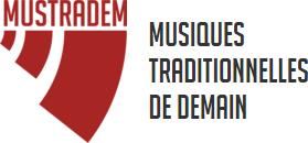 Mustradem - Musiques Traditionnelles de Demain